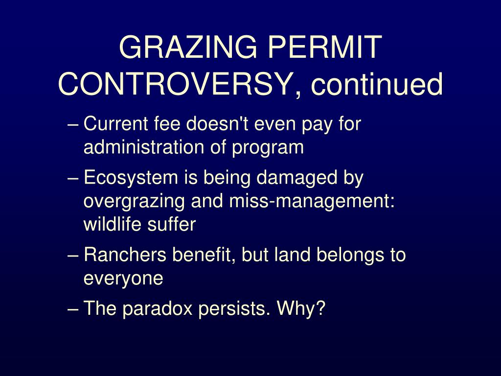 GRAZING PERMIT CONTROVERSY, continued