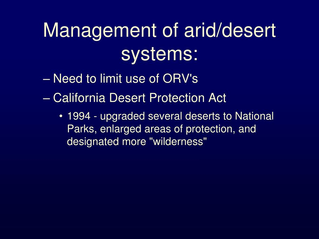 Management of arid/desert systems: