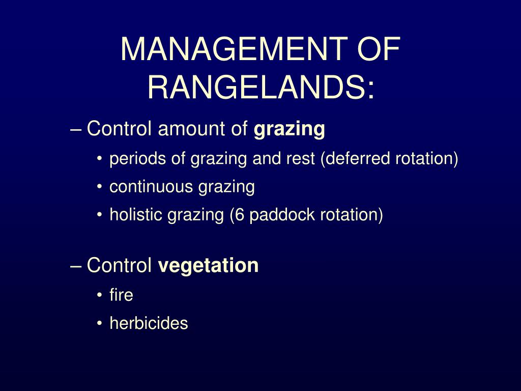 MANAGEMENT OF RANGELANDS: