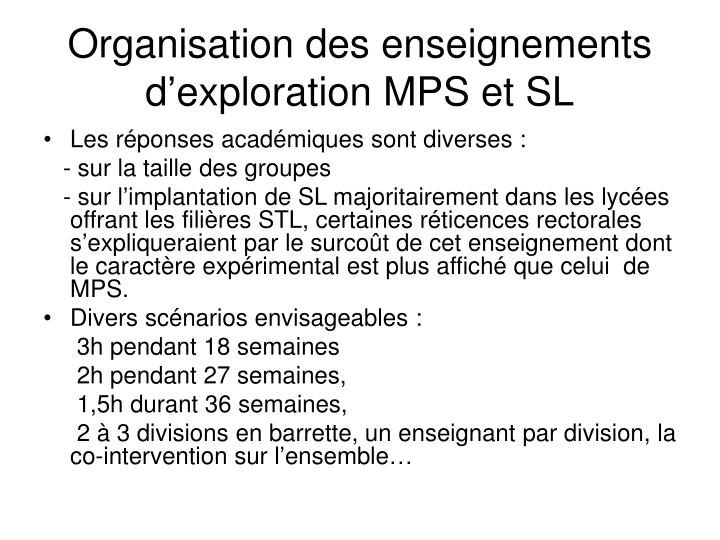 Organisation des enseignements d'exploration MPS et SL