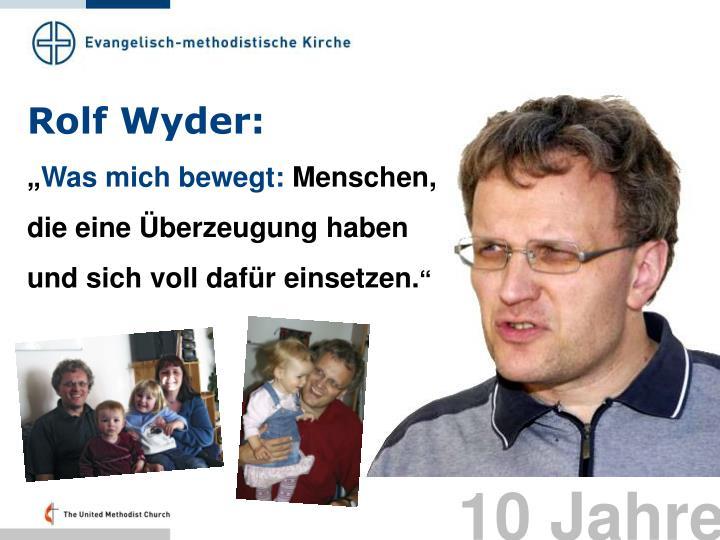 Rolf Wyder: