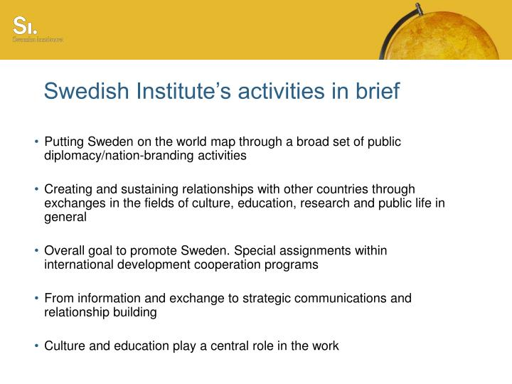 Swedish institute s activities in brief