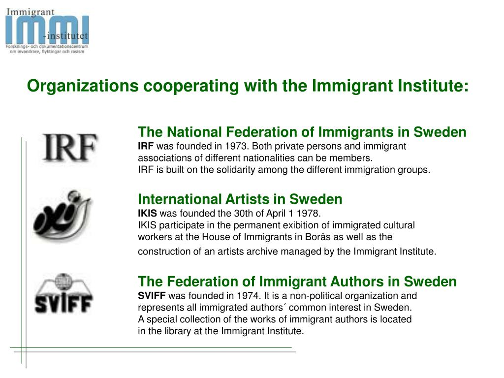 Organizations cooperating with the Immigrant Institute:
