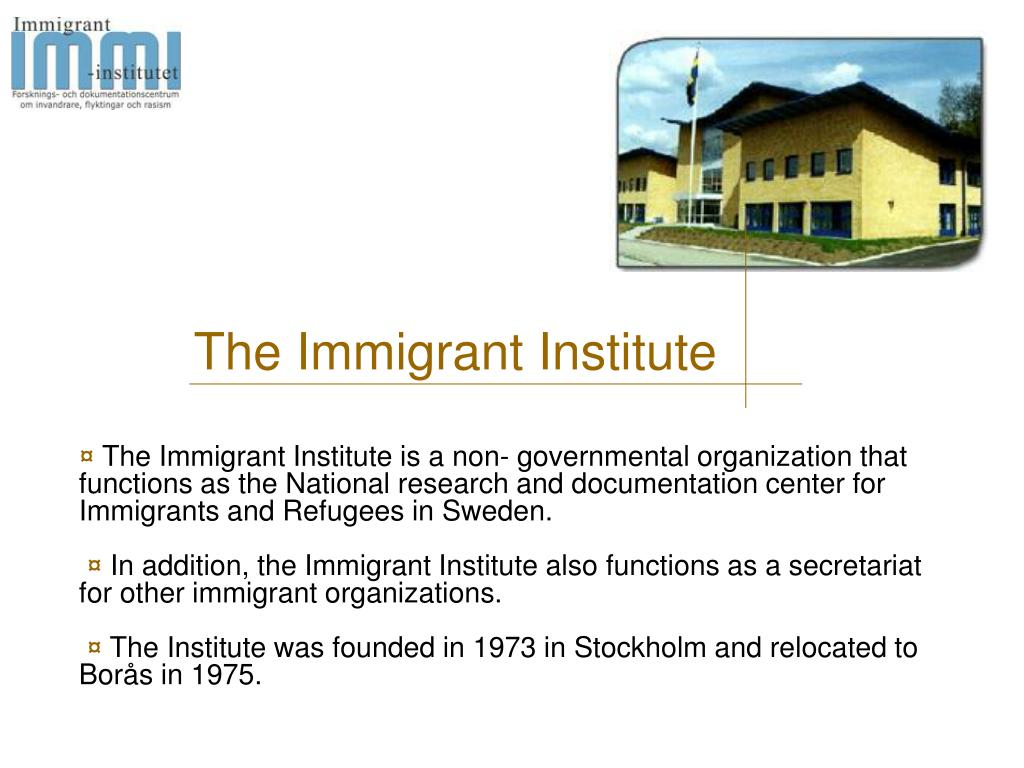 The Immigrant Institute