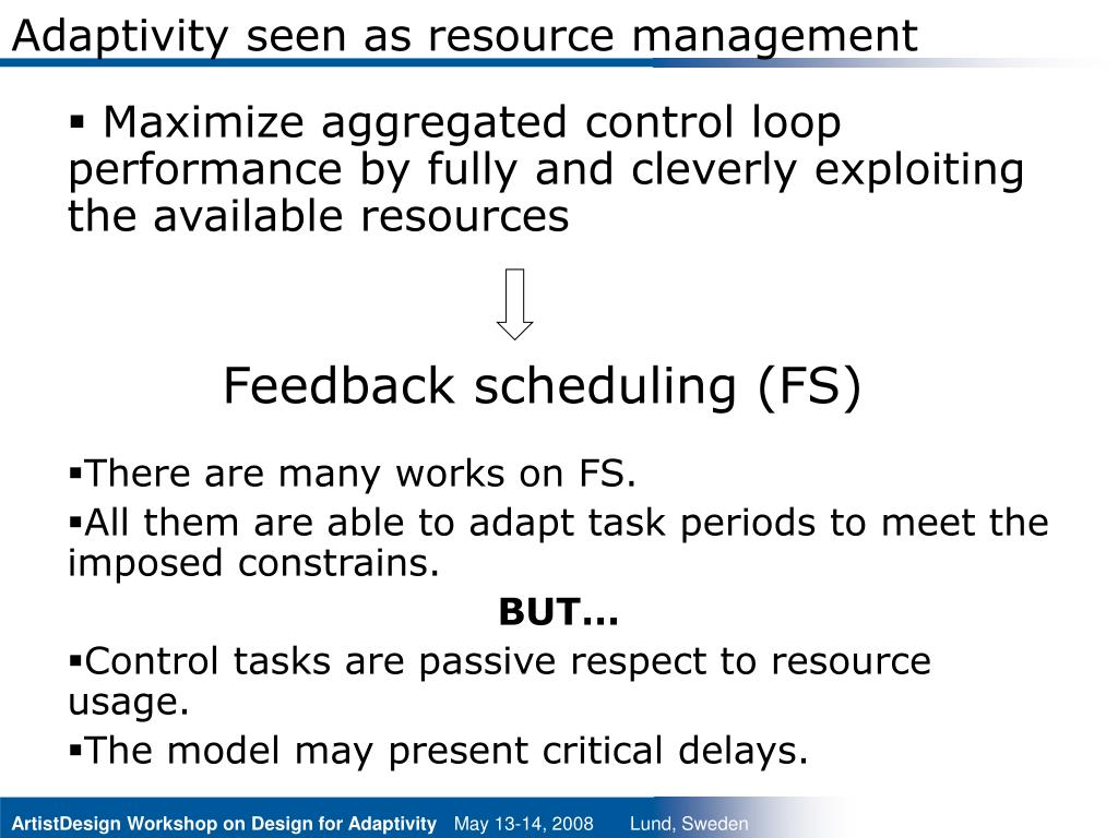 Adaptivity seen as resource management