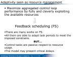 adaptivity seen as resource management