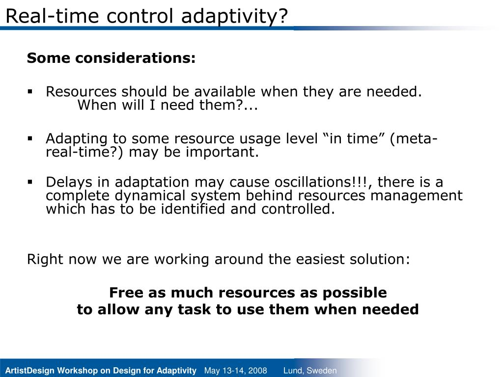 Real-time control adaptivity?