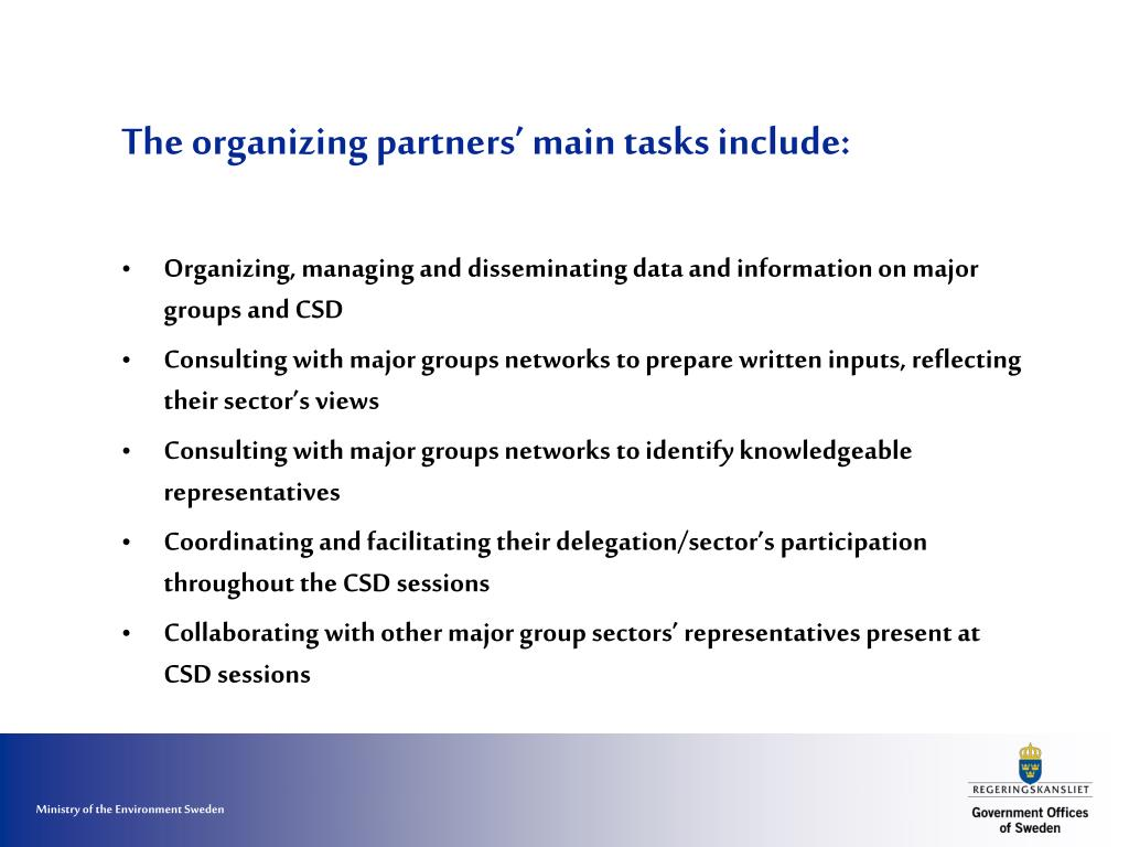 The organizing partners' main tasks include: