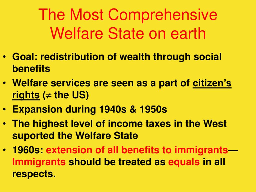The Most Comprehensive Welfare State on earth