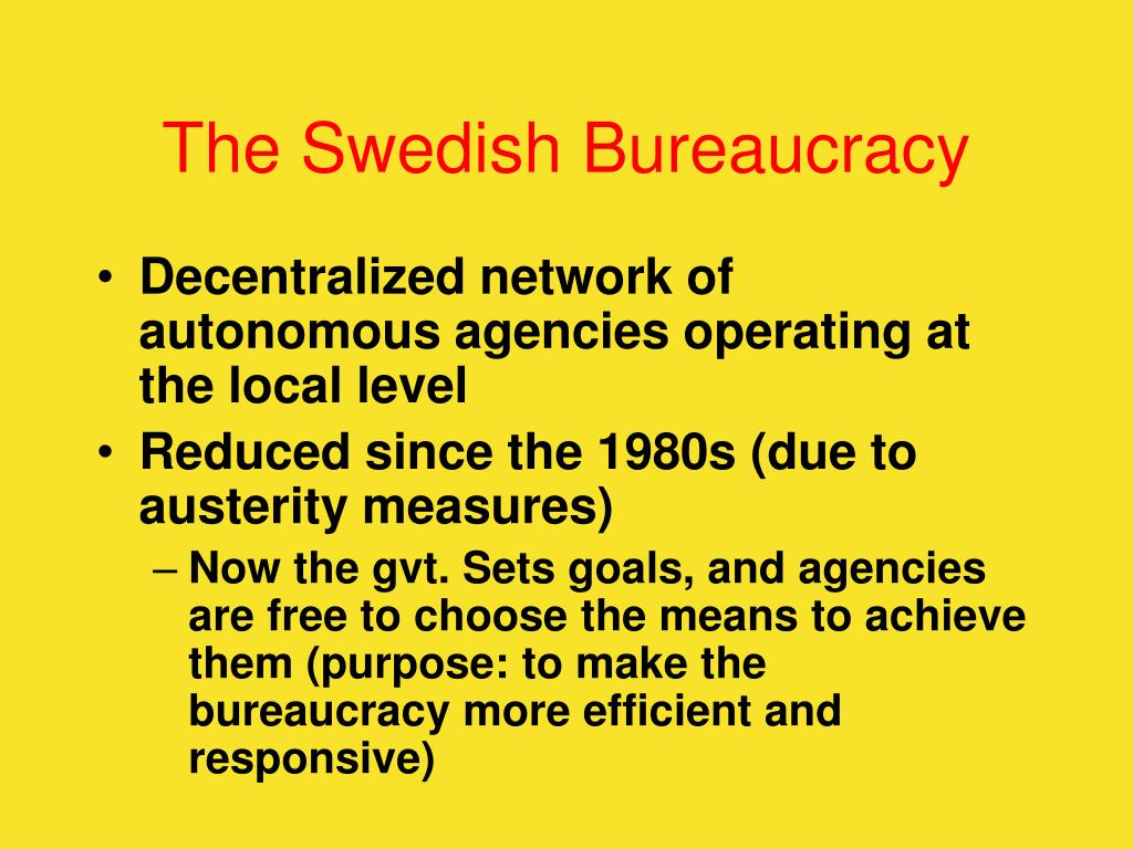 The Swedish Bureaucracy