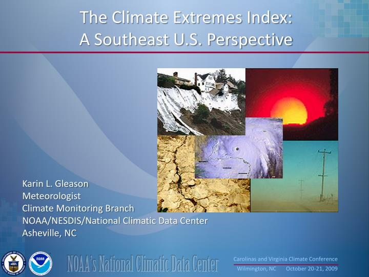 The Climate Extremes Index:
