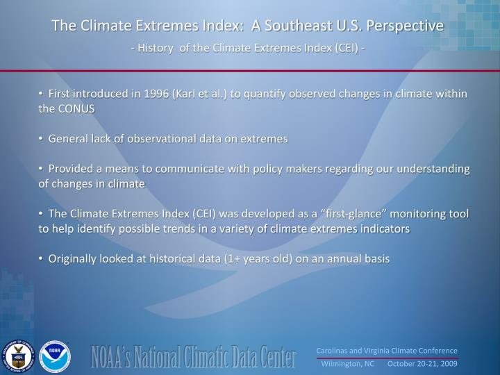 The Climate Extremes Index:  A Southeast U.S. Perspective