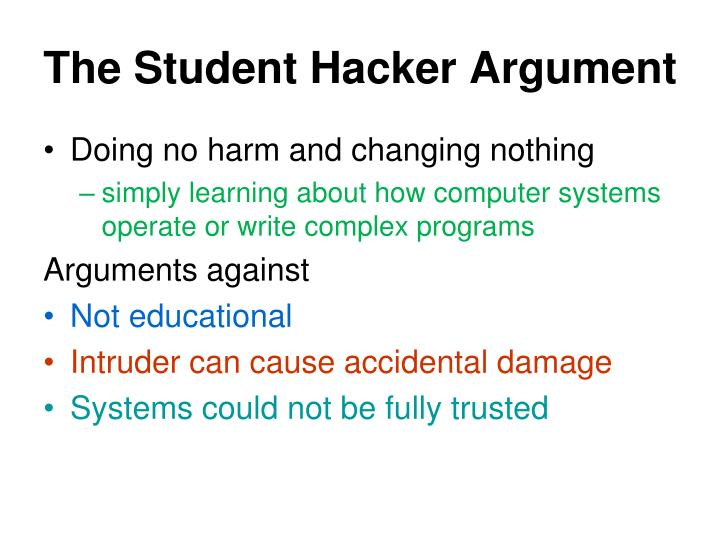 The Student Hacker Argument