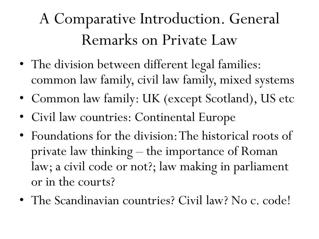 A Comparative Introduction. General Remarks on Private Law