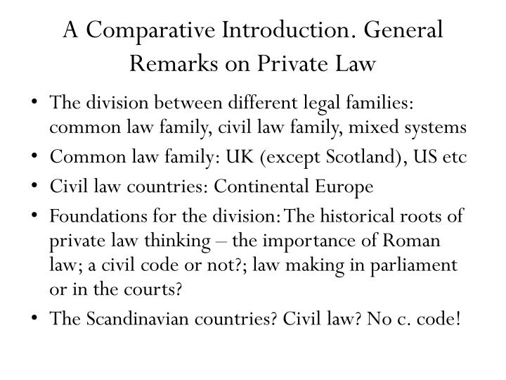 A comparative introduction general remarks on private law