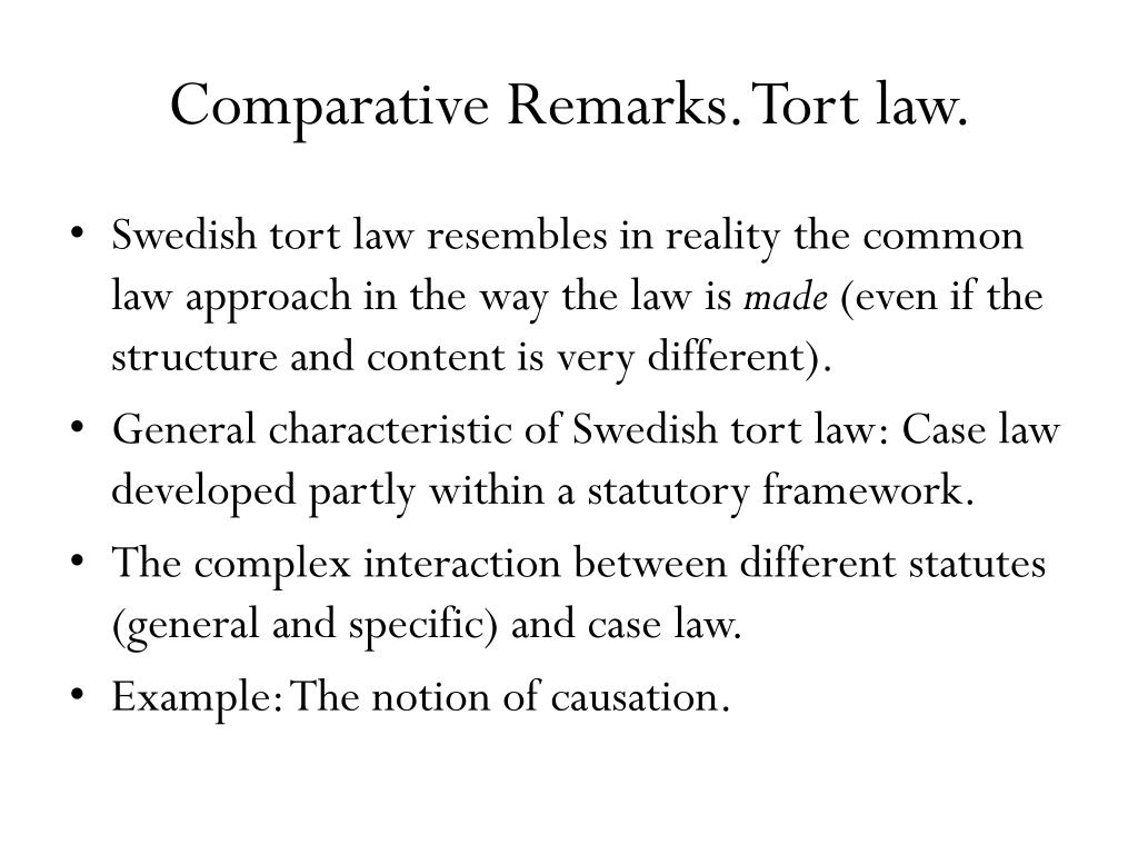 Comparative Remarks. Tort law.