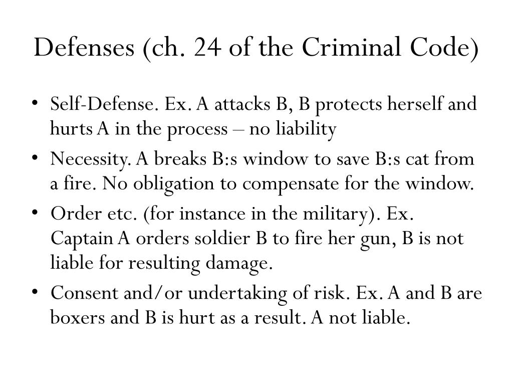 Defenses (ch. 24 of the Criminal Code)