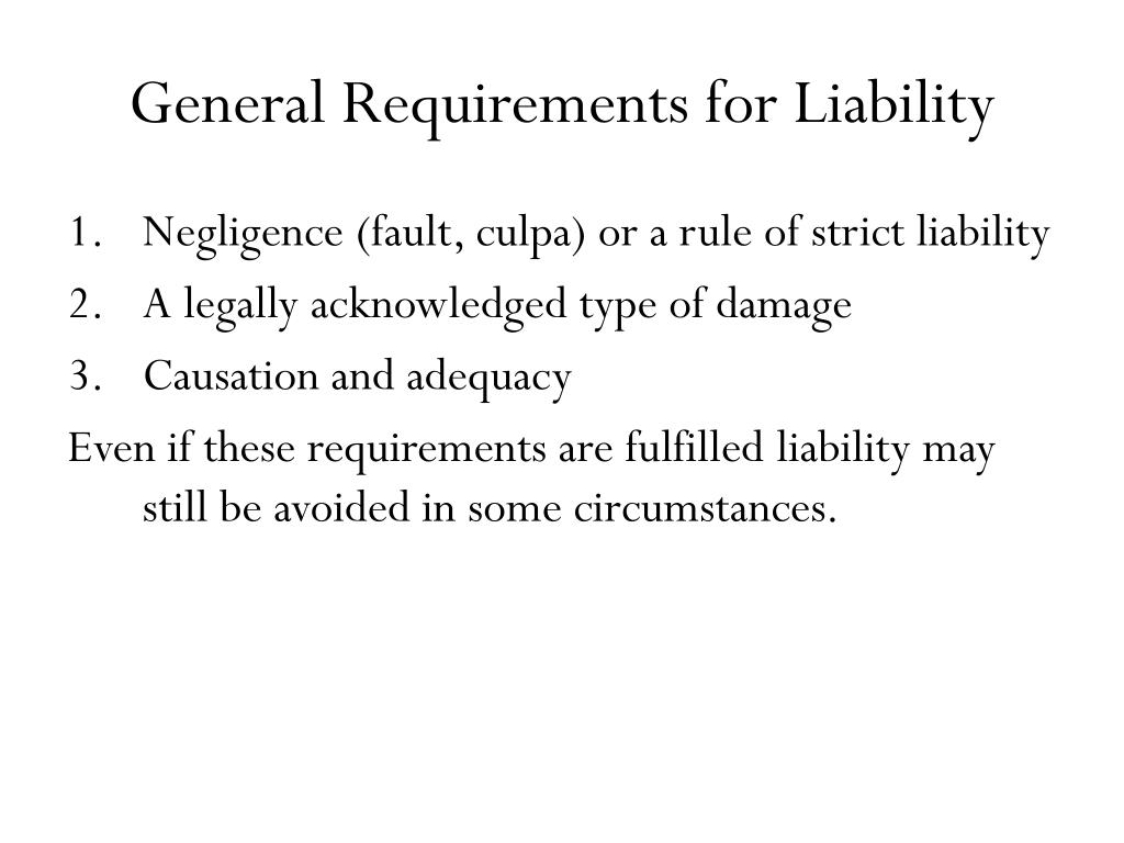 General Requirements for Liability