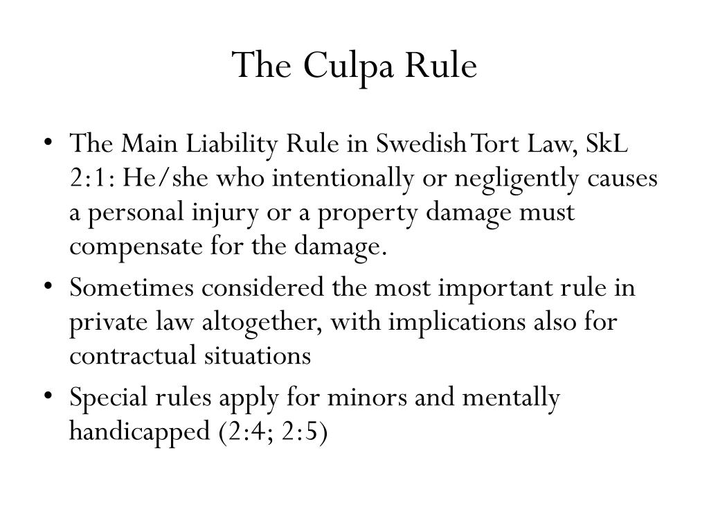 The Culpa Rule