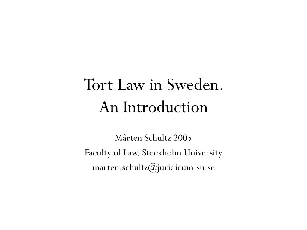 Tort Law in Sweden.