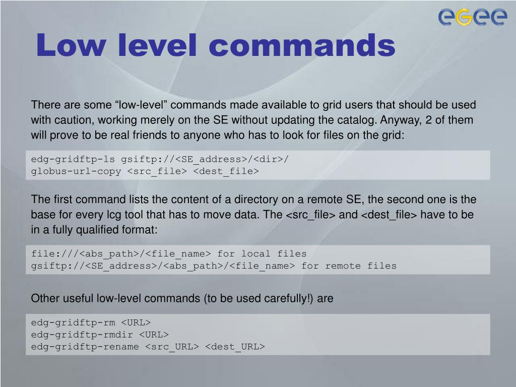 Low level commands