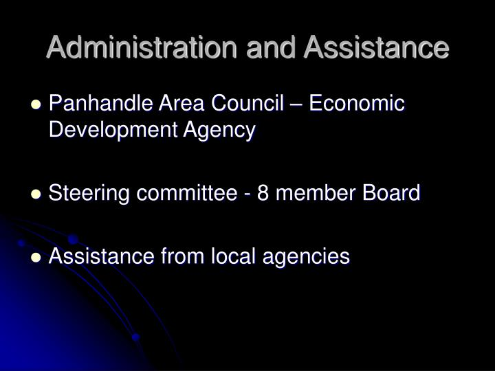 Administration and Assistance