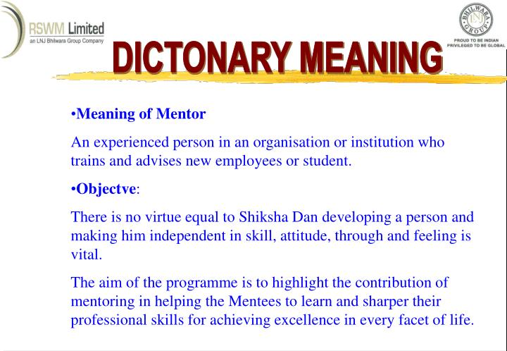 DICTONARY MEANING