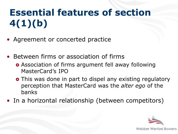 Essential features of section 4(1)(b)