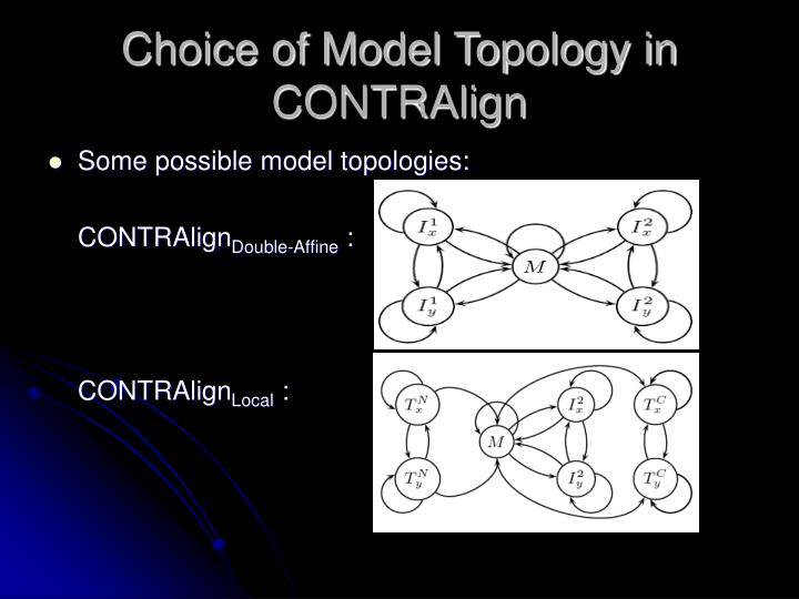 Choice of Model Topology in CONTRAlign