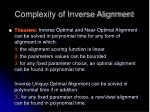 complexity of inverse alignment