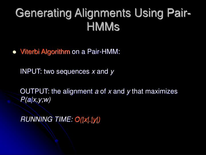 Generating Alignments Using Pair-HMMs