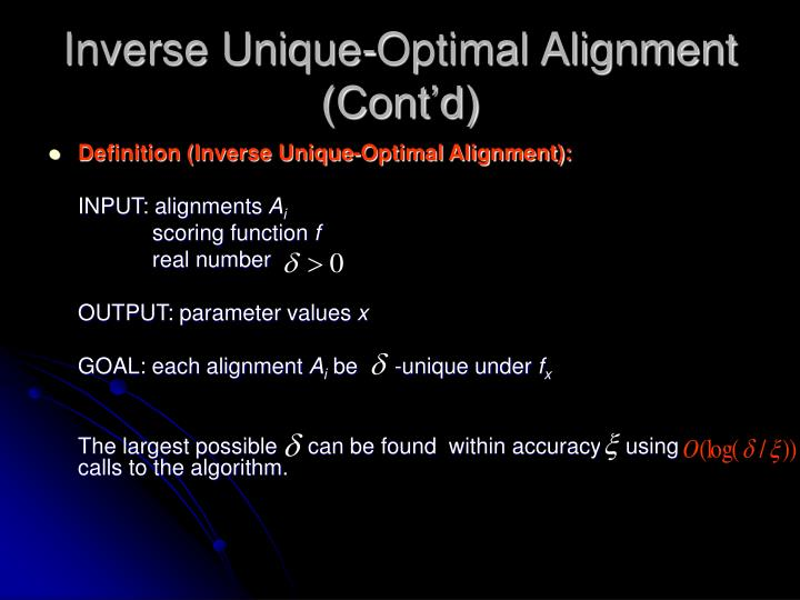 Inverse Unique-Optimal Alignment (Cont'd)