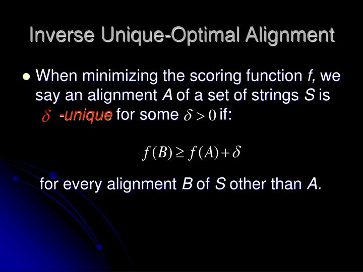 Inverse Unique-Optimal Alignment