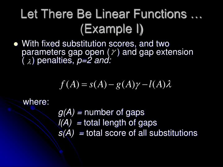 Let There Be Linear Functions … (Example I)