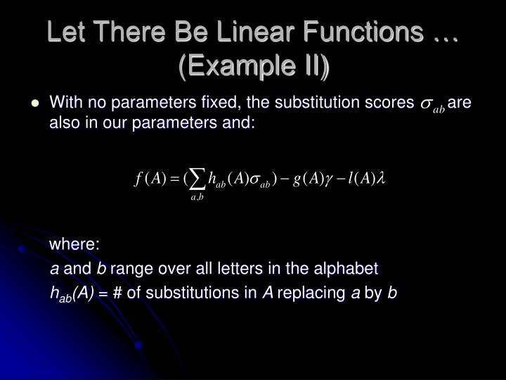 Let There Be Linear Functions … (Example II)
