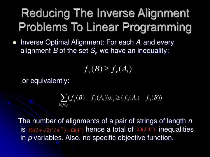Reducing The Inverse Alignment Problems To Linear Programming