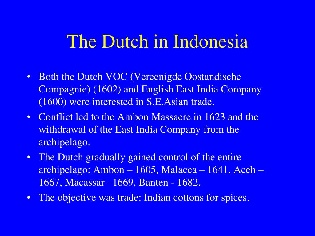 The Dutch in Indonesia