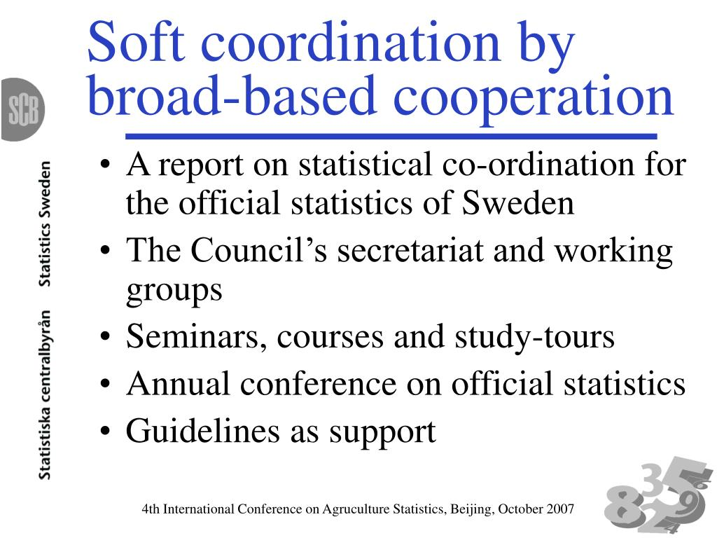 Soft coordination by broad-based cooperation
