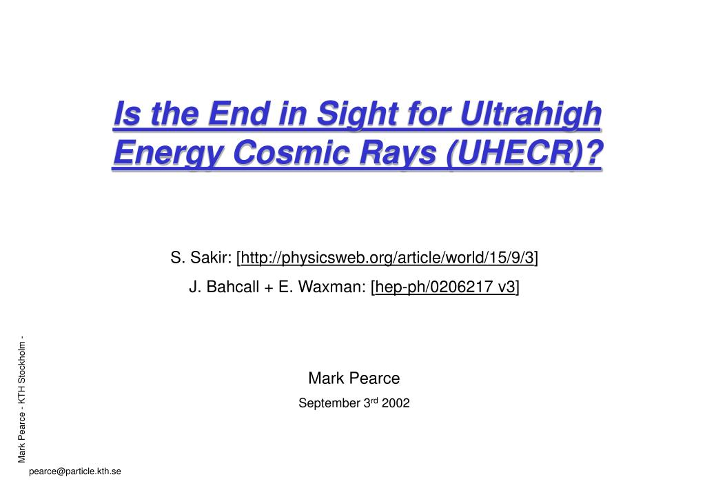 Is the End in Sight for Ultrahigh Energy Cosmic Rays (UHECR)?