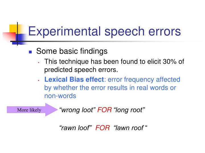 Experimental speech errors