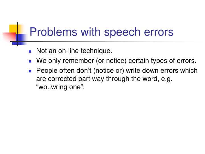 Problems with speech errors