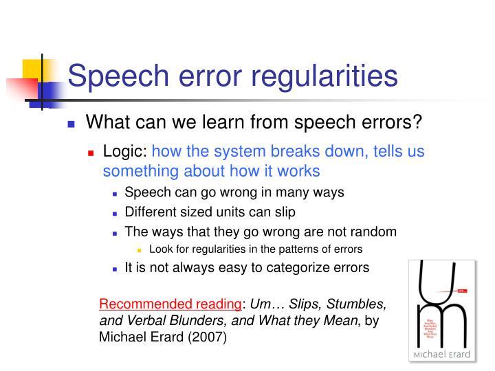 Speech error regularities