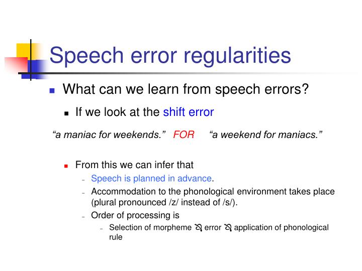 Speech error regularities