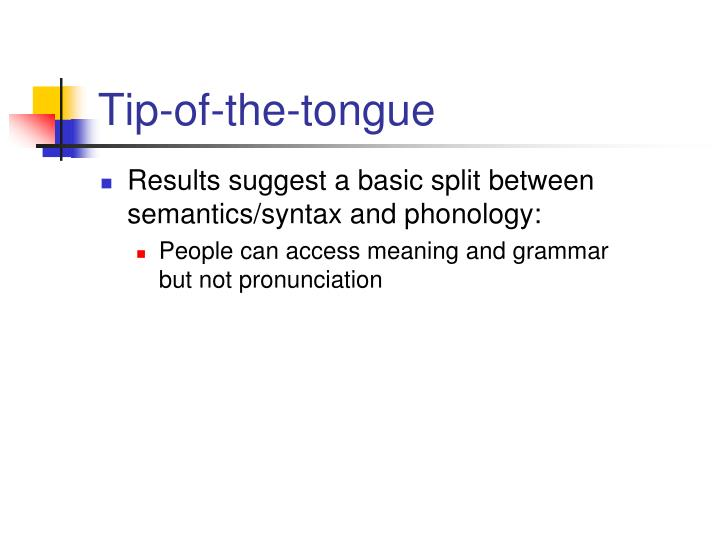 Tip-of-the-tongue