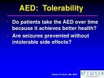 aed tolerability