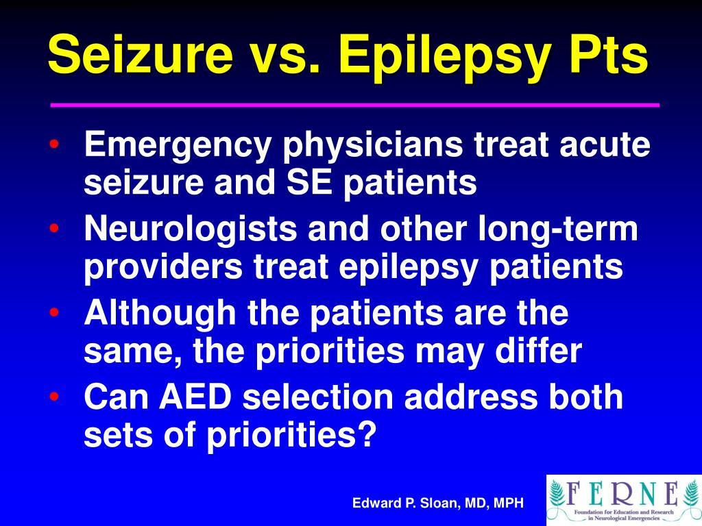 Seizure vs. Epilepsy Pts