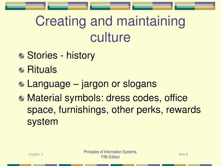 Creating and maintaining culture