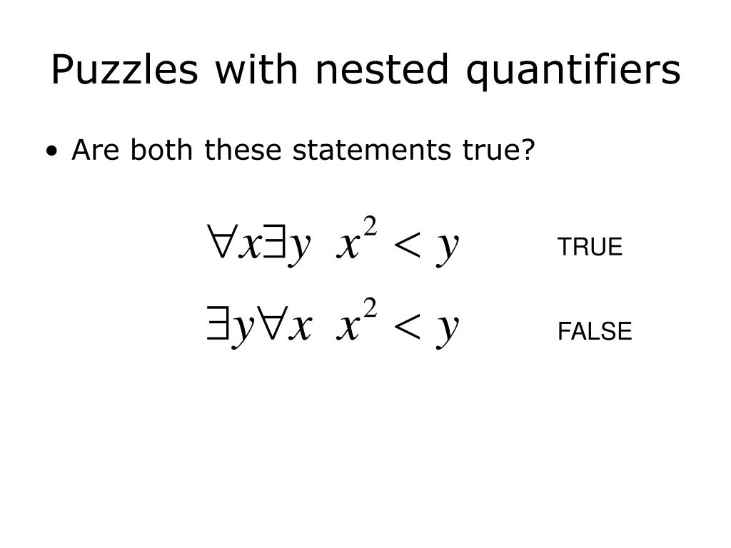 Puzzles with nested quantifiers