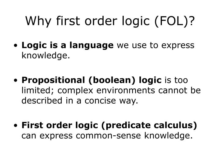Why first order logic fol