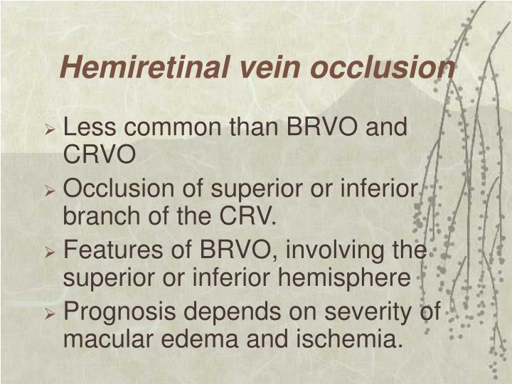 Hemiretinal vein occlusion